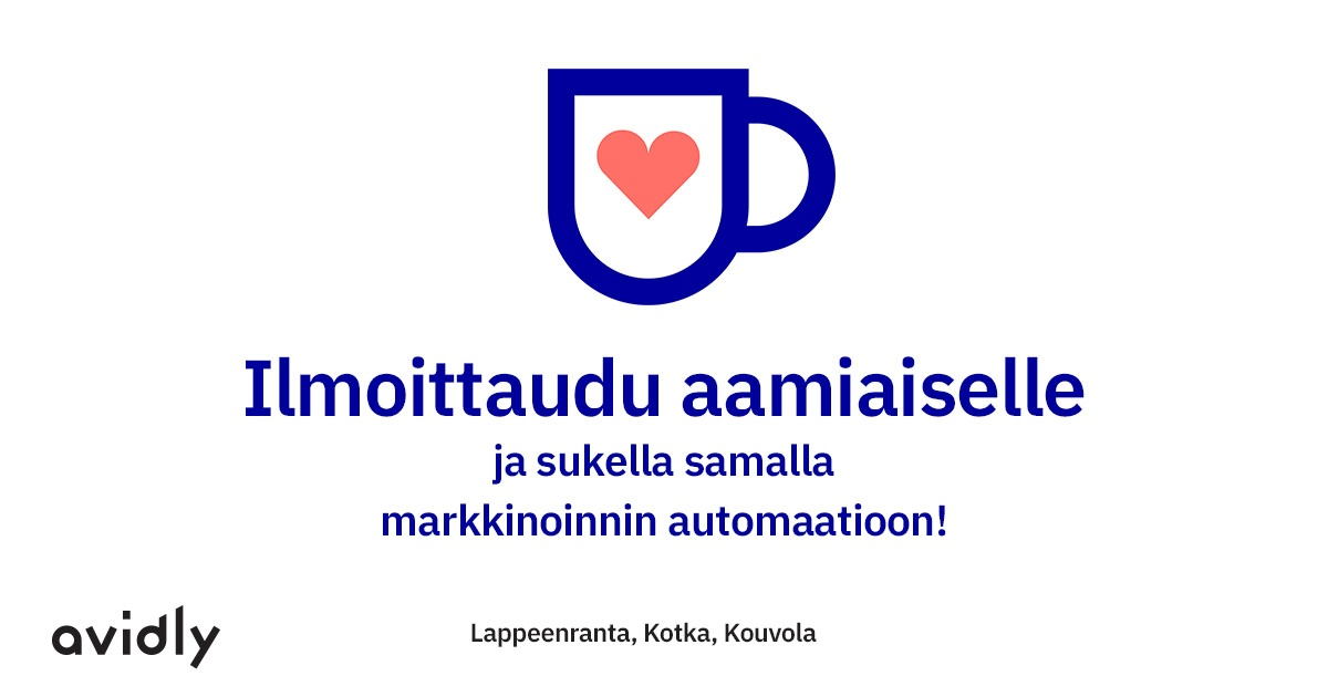 Kiinnostaako markkinoinnin automaatio? Aamutilaisuudet Lappeenranta 31.10., Kotka 8.11. tai Kouvola 20.11.